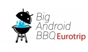 Big Android BBQ Eurotrip