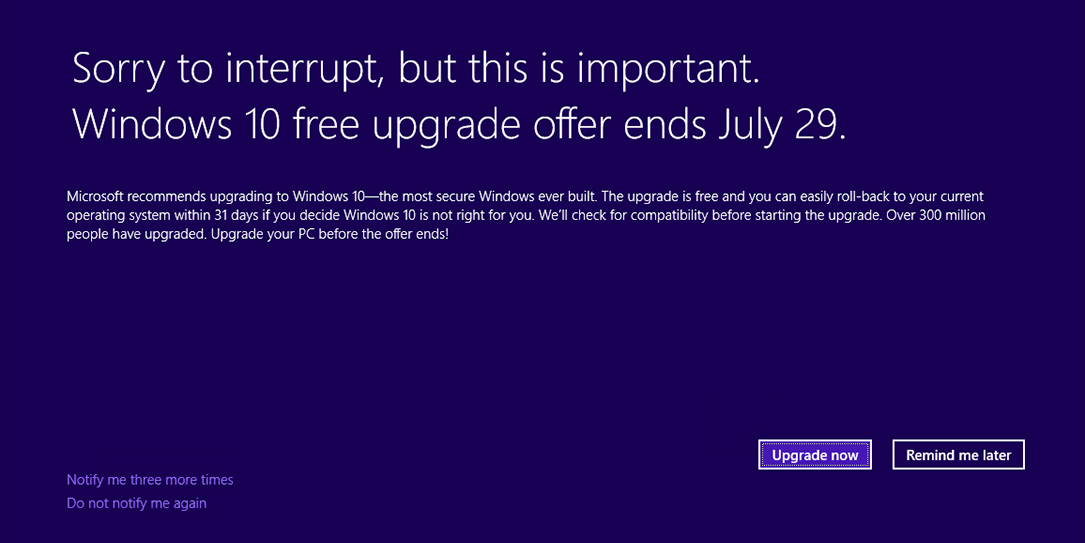 The free Windows 10 upgrade is making one final push.