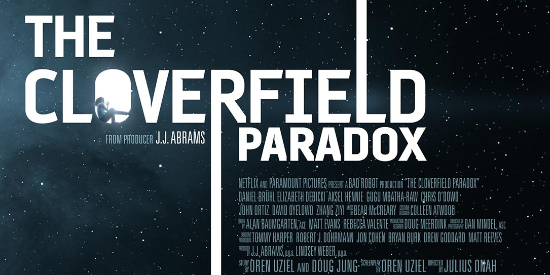 Surprise! Netflix to show 'The Cloverfield Paradox' movie right after Super Bowl