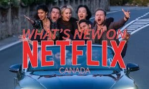 new-on-netflix-canada-june