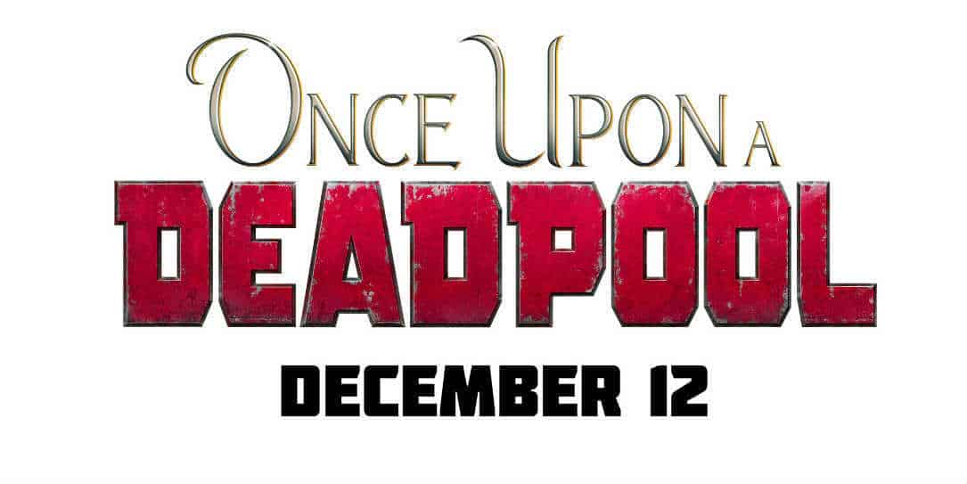 PG-13-Deadpool-2-Once-Upon-a-Deadpool