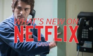 New-on-Netflix-Canada-May-2019