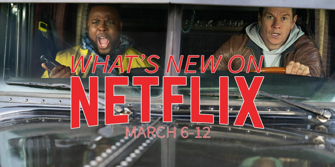 New On Netflix March 6 12