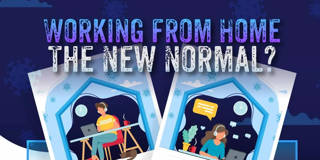 Working from home: the new normal