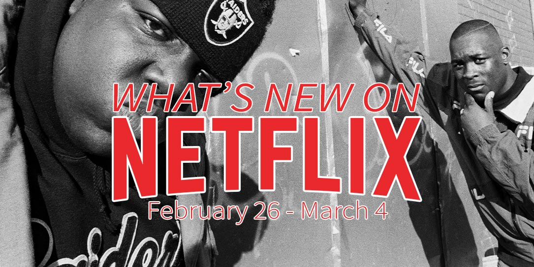 New on Netflix February 26-March 4 The Notorious B.I.G. Biggie Smalls Christopher Wallace