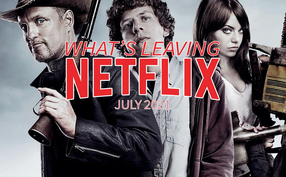 What's leaving Netflix July 2021