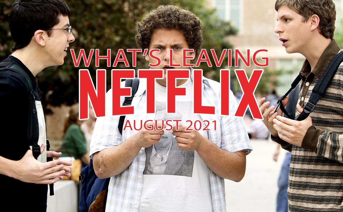 What's leaving Netflix August 2021 Superbad