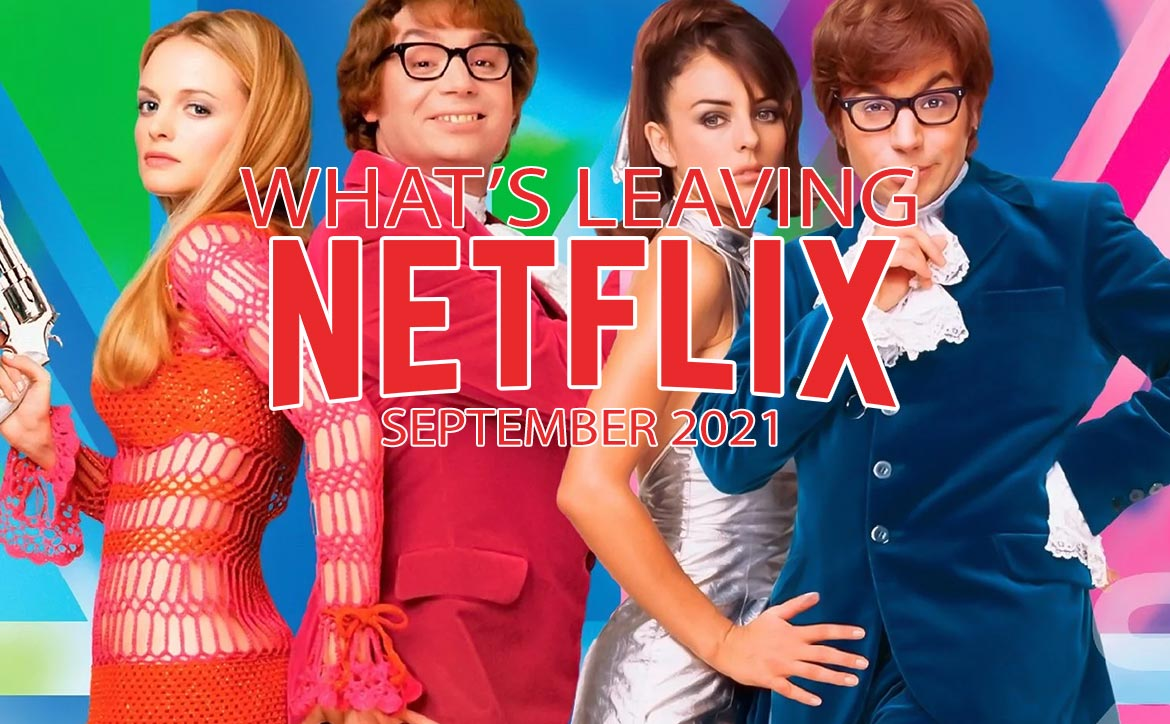 What's Leaving Netflix/Netflix Canada in September 2021 Austin Powers Mike Myers