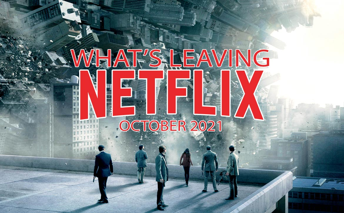 What's leaving Netflix October 2021