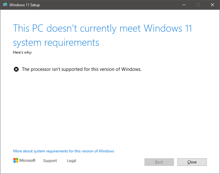 Windows 11 installation screenshot showing that the PC doesn't meet Windows 11 system requirements